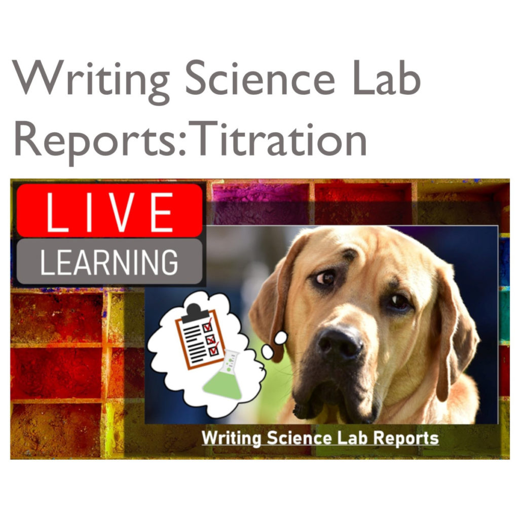 writing lab reports titration experiment