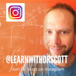 Follow @learnwithdrscott on Instagram